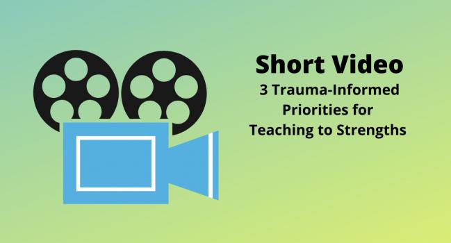 Video: 3 Trauma-Informed Priorities