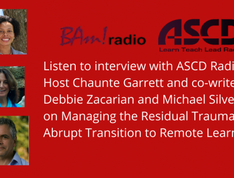 Managing the Residual Trauma of the Abrupt Transition to Remote Learning